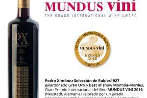 MUNDUS VINI 2016: Pedro Ximénez Selección de Robles 1927,  Gran Oro y Best of show Montilla-Moriles.