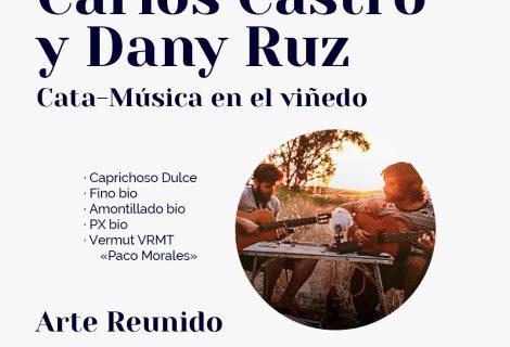 Cata-Música en el viñedo de Robles con Carlos Castro y Dany Ruz
